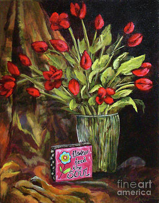 Painting - Flowers Feed The Soul by Cindy DeGraw