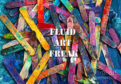 Painting - Fluid Art Freak by Expressionistart studio Priscilla Batzell