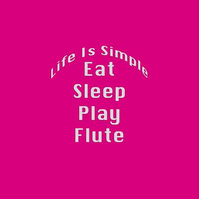 Band Photograph - Flute Eat Sleep Play Flute 5509.02 by M K  Miller