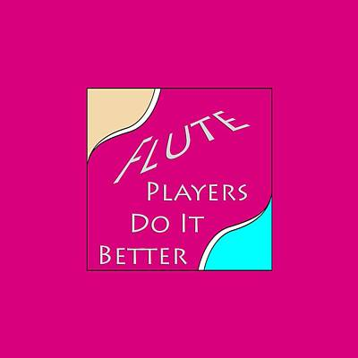 Photograph - Flute Players Do It Better 5639.02 by M K Miller