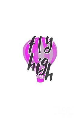 Digital Art - Fly High by Judy Hall-Folde