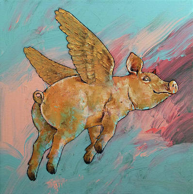 Baby Pigs Wall Art - Painting - Flying Pig by Michael Creese