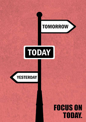 Business Digital Art - Focus On Today Business Quotes Poster by Lab No 4