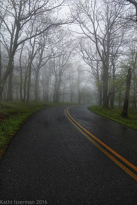 Photograph - Foggy Road by Kathi Isserman