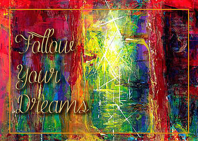Painting - Follow Your Dreams by Thomas Lupari