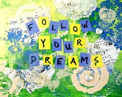 Follow Your Dreams Original