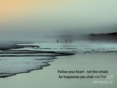 Photograph - Follow Your Heart by Karen Lewis