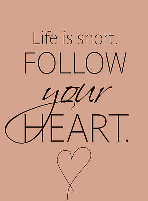 Follow Your Heart Original
