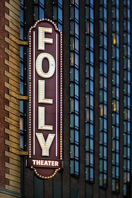 Folly Theater Sign Kansas City Art Print by Thomas Zimmerman