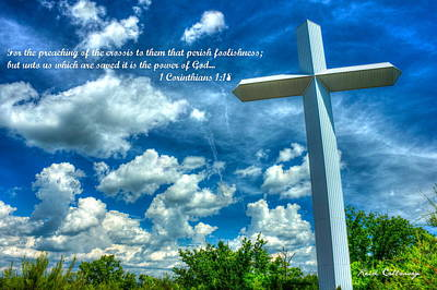 Christian Artwork Photograph - Foolishness Of The Cross by Reid Callaway