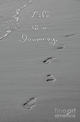 Photograph - Footprints In The Sand, Life Is A Journey by Alana Ranney