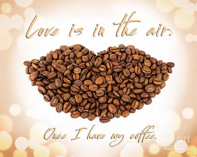 Photograph - For The Love Of Coffee by Michelle Wiarda