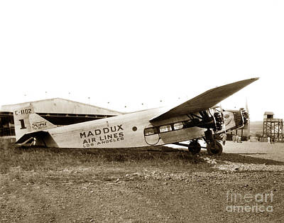 Photograph - Ford 4-at-a Maddux Air Lines Los Angeles Circa 1928 by California Views Mr Pat Hathaway Archives