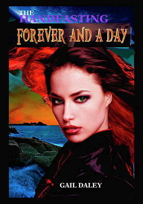 Digital Art - Forever And A Day by Gail Daley