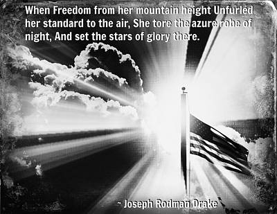 Photograph - Forever Freedom With Joseph Rodman Drake Quote by Aurelio Zucco