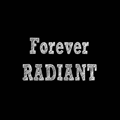 Digital Art - Forever Radiant by Ai P Nilson