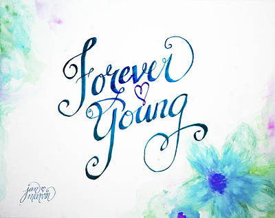 Painting - Forever Young By Jan Marvin by Jan Marvin