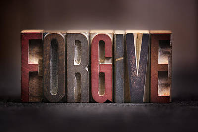 Forgive - Antique Letterpress Letters Art Print by Donald Erickson