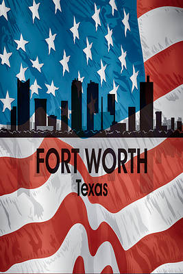 Digital Art - Fort Worth Tx American Flag Vertical by Angelina Tamez