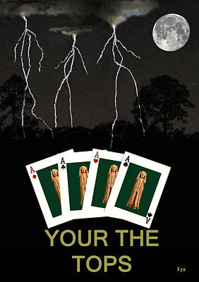 Four Aces Your The Tops Art Print by Eric Kempson