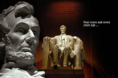 Lincoln Memorial Digital Art - Four Score And Seven Years Ago . . . by Daniel Hagerman