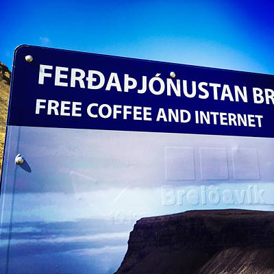 Travel Photograph - Free Coffee And Internet - Sign In Iceland by Matthias Hauser