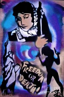 Liberal Painting - Freedom Or Death 3 by Tony B Conscious