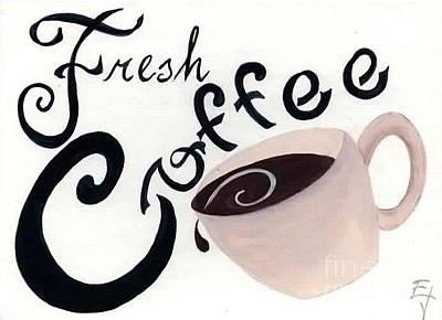 Painting - Fresh Coffee by Ej Catoe