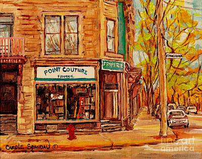 Montreal Buildings Painting - Friperie Pointe Couture Stores And Streets Of Verdun And Psc Canadian Paintings Carole Spandau Art by Carole Spandau