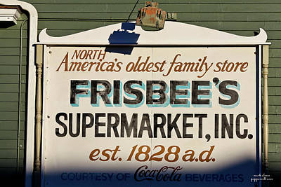 Photograph - Frisbee's Market by Mark Alesse
