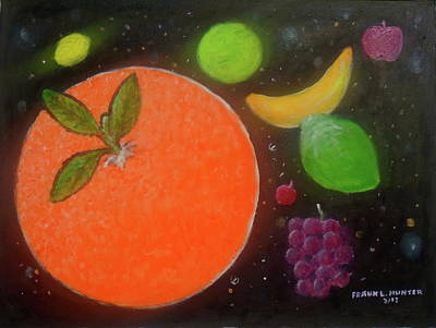 Painting - Fruit In Space by Frank Hunter