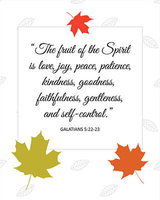Fruit Of The Spirit - Fall Art Print by Christina Steward
