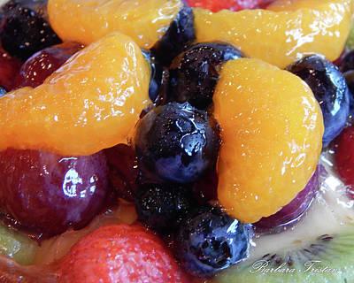 Photograph - Fruit Tart #2761 by Barbara Tristan