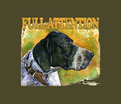 Painting - Full Attention Shirt by John D Benson