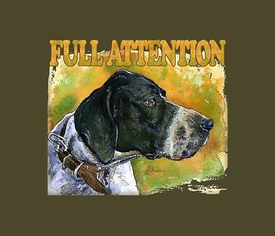Painting - Full Attention Shirt by John D Benson