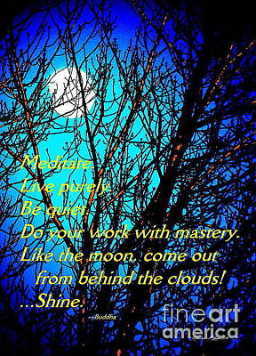 Photograph - Full Moon Through Bare Trees - Paintograph With Inspirational Buddha Quotation by Christine S Zipps