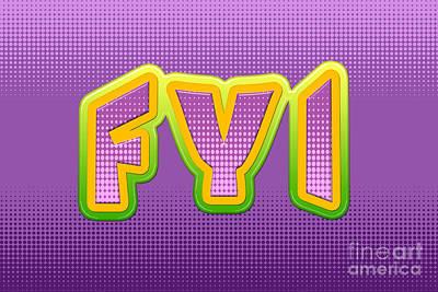Update Digital Art - Fyi For Your Information Abbreviation Digital Artwork by Vizual Studio