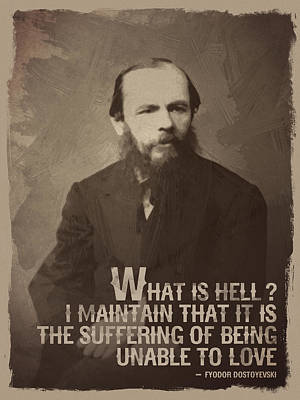 Fyodor Dostoevsky Quote Art Print by Afterdarkness