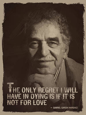 Gabriel Garcia Marquez Quote  Art Print by Afterdarkness