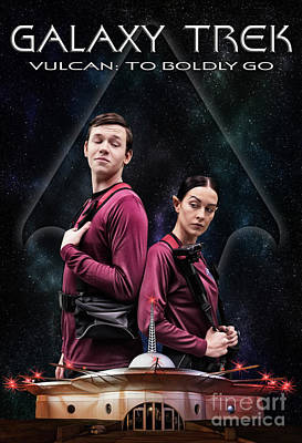 Photograph - Galaxy Trek  Vulcan To Boldly Go Poster  Away Team by Brad Allen Fine Art