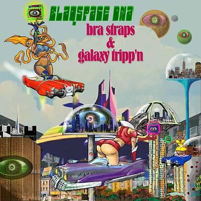 Ghetto Mixed Media - Galaxy Trippin' by Brian Child