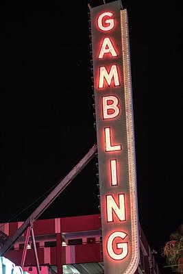 Photograph - Gambling Sign Las Vegas  by John McGraw