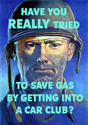 Royalty-Free and Rights-Managed Images - Gas Conservation WW2 Poster by War Is Hell Store