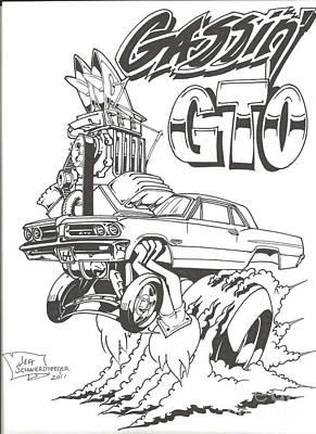 Pontiac Drawing - Gassin' Gto by Jeff Schwerdtfeger