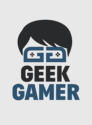Love Digital Art - Geek Gamer by Dusan Naumovski