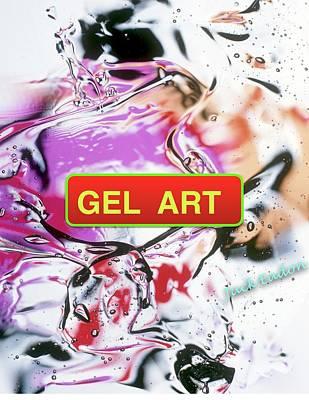 Gel Art #1 Art Print by Jack Eadon