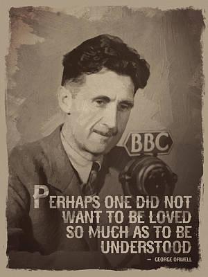 George Orwell Quote Art Print