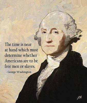 George Washington And Quote Art Print