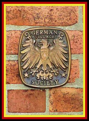 Photograph - German Village Society Medallion No. 1 - The Old South End - Columbus, Ohio by Michael Mazaika