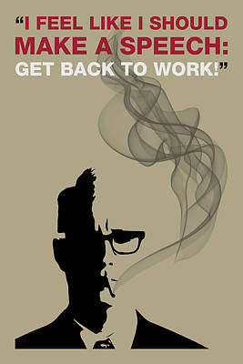 Sterling Painting - Get Back To Work - Mad Men Poster Roger Sterling Quote by Beautify My Walls